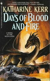 Days of Blood and Fire | Katharine Kerr |