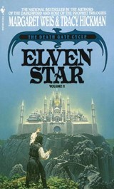 Elven Star | Weis, Margaret ; Hickman, Tracy |