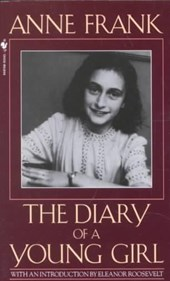Anne Frank the Diary of a Young Girl | Anne Frank & Eleanor Roosevelt |