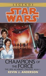 Champions of the Force | Kevin J. Anderson |