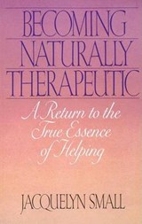 Becoming Naturally Therapeutic | Jacquelyn Small |