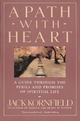A Path With Heart | Jack Kornfield |