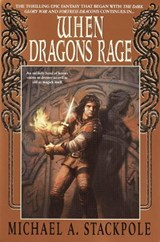 When Dragons Rage | Michael A. Stackpole |