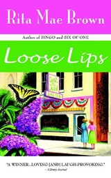 Loose Lips | Rita Mae Brown |