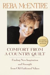 Comfort from a Country Quilt | Reba McEntire |