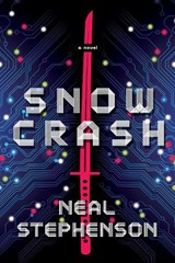 Snow Crash | Neal Stephenson |
