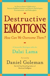 Destructive Emotions | Daniel Goleman |