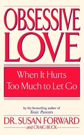 Obsessive Love | Susan Forward & Craig Buck |