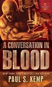 Conversation in Blood