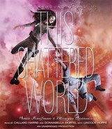 This Shattered World | Kaufman, Amie ; Spooner, Meagan |