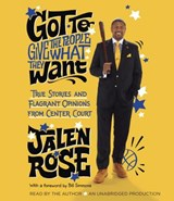 Got to Give the People What They Want | Jalen Rose |