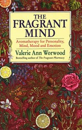 Fragrant Mind | Valerie Ann Worwood |