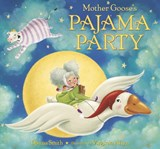 Mother Goose's Pajama Party | Danna Smith |