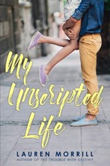 My Unscripted Life | Lauren Morrill |