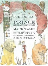 The Purloining of Prince Oleomargarine | Twain, Mark ; Stead, Philip |