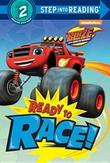 Ready to Race! (Blaze and the Monster Machines) | Random House |