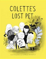 Colette's Lost Pet | Isabelle Arsenault |