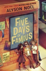Five Days of Famous | Alyson Noel |