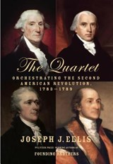 The Quartet | Joseph J. Ellis |
