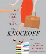 The Knockoff | Sykes, Lucy ; Piazza, Jo |