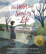The War That Saved My Life | Kimberly Brubaker Bradley |