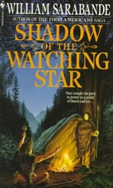 Shadow of the Watching Star | William Sarabande |