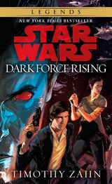 Star wars: thrawn trilogy (2): dark force rising | Timothy Zahn |