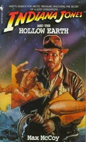 Indiana Jones and the Hollow Earth | Max McCoy |