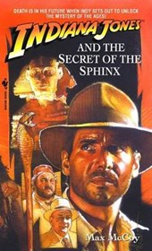 Indiana Jones and the Secret of the Sphinx | Max McCoy |