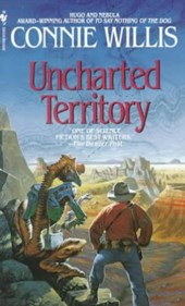 Uncharted Territory | Connie Willis |