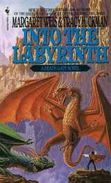 Into the Labyrinth | Weis, Margaret ; Hickman, Tracy |
