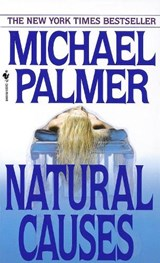 Natural Causes | Michael Palmer |