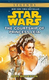 The Courtship of Princess Leia | Dave Wolverton |