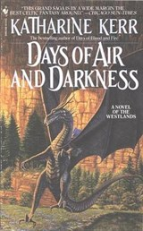 Days of Air and Darkness | Katharine Kerr |