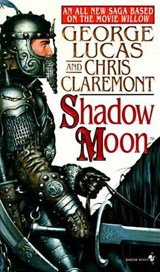 Shadow Moon | Lucas, George ; Claremont, Chris |