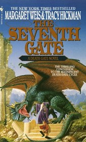 The Seventh Gate | Margaret Weis & Tracy Hickman |
