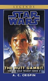 Star Wars, The Hutt Gambit | A. C. Crispin |