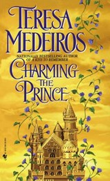 Charming the Prince | Teresa Medeiros |