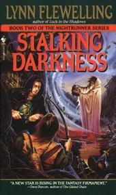 The Nightrunner 02. Stalking Darkness