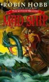 Mad Ship | Robin Hobb |