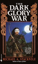 The Dark Glory War | Michael A. Stackpole |