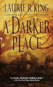 A Darker Place | Laurie R. King |