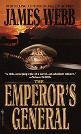 The Emperor's General | James H. Webb |