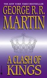 Song of ice and fire (2): a clash of kings | George R. R. Martin |