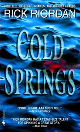 Cold Springs | Rick Riordan |