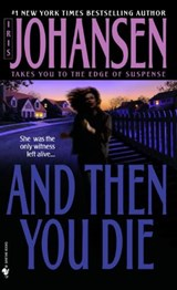 And Then You Die | Iris Johansen |