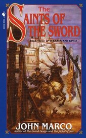 The Saints of the Sword | John Marco |