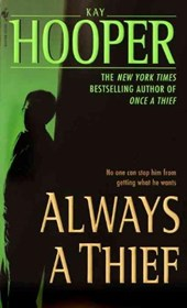 Always a Thief | Kay Hooper |