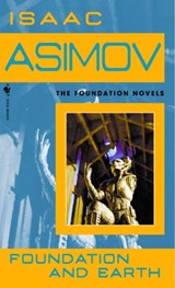 Foundation (07): foundation earth | Isaac Asimov |