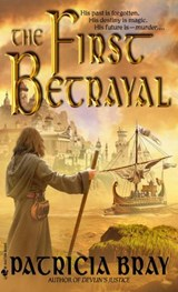 The First Betrayal | Patricia Bray |